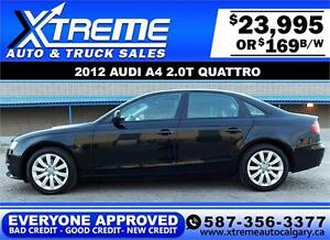 2012 Audi A4 2.0L Quattro $169 bi-weekly APPLY NOW DRIVE NOW