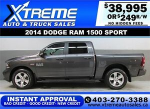 2014 DODGE RAM SPORT CREW *INSTANT APPROVAL* $0 DOWN $249/BW!