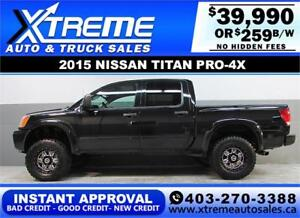2015 NISSAN TITAN PRO-4X LIFTED *INSTANT APPROVAL $0 DOWN $259BW