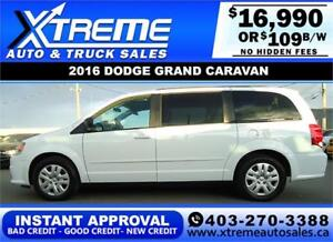 2016 DODGE GRAND CARAVAN SE *$0 DOWN* $109 B/W APPLY NOW