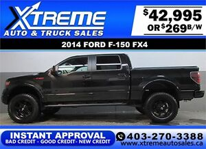 2014 FORD F150 FX4 LIFTED *INSTANT APPROVAL* $0 DOWN $269/BW!