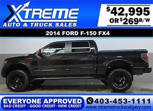 2014 FORD F150 FX4 LIFTED *EVERYONE APPROVED* $0 DOWN $269/BW!