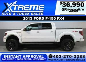 2013 FORD F-150 FX4 LIFTED *INSTANT APPROVAL* $0 DOWN $269/BW!