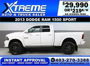 2013 DODGE RAM SPORT LIFTED *INSTANT APPROVAL* $0 DOWN $219/BW!