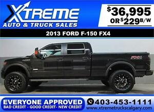 2013 FORD F150 FX4 LIFTED *EVERYONE APPROVED* $0 DOWN $229/BW!