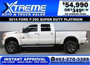 2014 FORD F-350 PLATINUM LIFTED *INSTANT APPROVAL* $349/BW