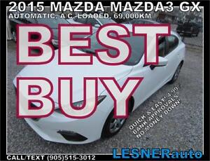 2015 MAZDA3 GX - *BEST CHOICE: $228 for 60 months & $2000 down!