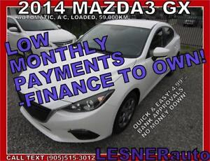 $3000 DOWN, $188 for 60 months! PRICE$11,477 -2014 MAZDA3 -59,KM