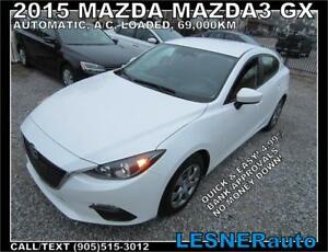 2015 MAZDA3 GX *BEST CHOICE:$228 for 60 months & $2000 down!