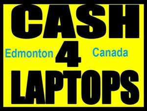 $ $ Fast Cash For Unwanted Laptops $ $  -  Will Pick Up Monday !