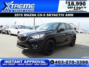 2015 MAZDA CX-5 GS *INSTANT APPROVAL* $0 DOWN $129/BW!