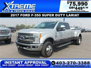 2017 FORD F-350 SD LARIAT DUALLY *INSTANT APPROVAL* $449/BW