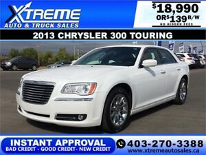 2013 CHRYSLER 300 TOURING $0 Down $139 B/W APPLY NOW DRIVE NOW