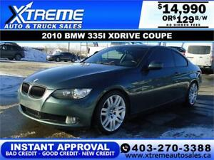 2010 BMW 335I XDRIVE COUPE *INSTANT APPROVAL* $0 DOWN $129/BW!