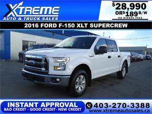 2016 FORD F-150 XLT SUPERCREW *INSTANT APPROVAL* $189/BW