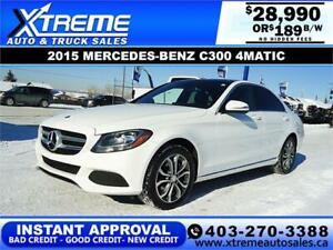 2015 MERCEDES-BENZ C300 4MATIC $189 B/W * $0 DOWN* APPLY NOW