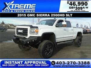 2015 GMC SIERRA 2500HD LIFTED *INSTANT APPROVAL $0 DOWN $309/BW!