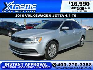 2016 VOLKSWAGEN JETTA TSI $109 B/W *INSTANT APPROVAL* APPLY NOW