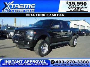 2014 FORD F-150 FX4 LIFTED *INSTANT APPROVED* $299/BI-WEEKLY
