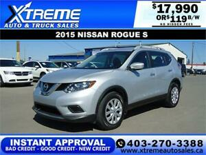 2015 NISSAN ROGUE S AWD *INSTANT APPROVAL* $0 DOWN $119/BW!