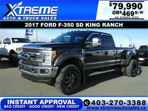 2017 FORD F-350 KING RANCH DUALLY *INSTANT APPROVAL* $469/BW!