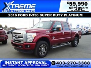 2016 FORD F-350 PLATINUM CREW CAB *INSTANT APPROVAL $429/BW!