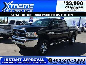 2014 DODGE RAM 2500HD CREW *INSTANT APPROVAL* $0 DOWN $209/BW!