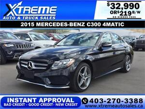 2015 MERCEDES-BENZ C300 AMG PKG $219 B/W APPLY NOW DRIVE NOW