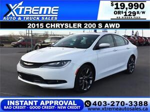 2015 CHRYSLER 200 S AWD $0 Down $129 b/w APPLY NOW DRIVE NOW