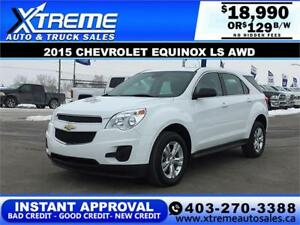 2015 CHEVROLET EQUINOX LS AWD $129 Bi-Weekly APPLY NOW DRIVE NOW