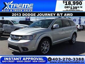 2013 Dodge Journey R/T AWD $0 Down $139 b/w APPLY NOW DRIVE NOW