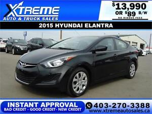 2015 HYUNDAI ELANTRA GL $89 B/W *$0 DOWN* APPLY NOW