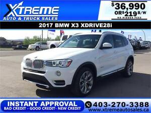 2017 BMW X3 XDRIVE28i *$0 DOWN $219/BW! APPLY TODAY DRIVE TODAY
