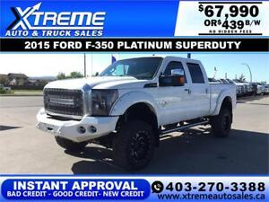 2015 FORD PLATINUM F-350 LIFTED *INSTANT APPROVAL* $439/BW!