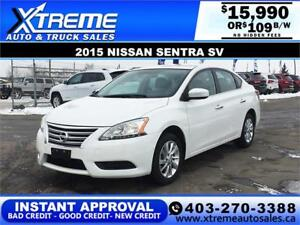 2015 NISSAN SENTRA SV $109 B/W * $0 DOWN* APPLY NOW DRIVE NOW
