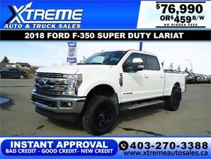 2018 Ford Super Duty F-350 LARIAT *INSTANT APPROVAL $459/BW!