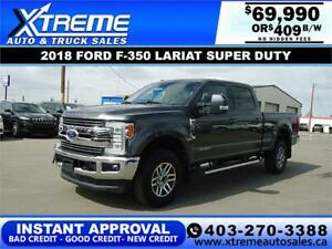 2018 Ford Super Duty F-350 LARIAT *INSTANT APPROVAL* $409/BW