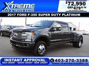 2017 FORD F-350 SUPER DUTY PLATINUM *INSTANT APPROVAL $479/BW!