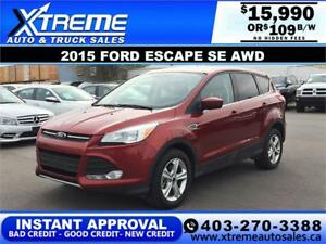 2015 FORD ESCAPE SE 4WD $109 B/W APPLY NOW DRIVE NOW