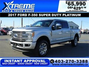 2017 Ford Super Duty F-350 Platinum *INSTANT APPROVAL* $429/BW!