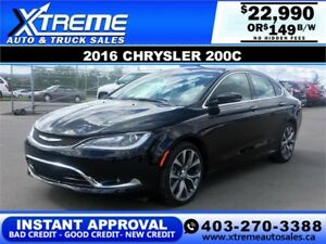 2016 Chrysler 200C FULLY LOADED $149 b/w APPLY NOW DRIVE NOW
