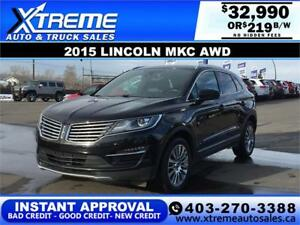 2015 LINCOLN MKC AWD  $219 B/W * $0 DOWN* APPLY NOW DRIVE NOW