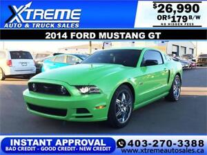 2014 FORD MUSTANG GT $179 B/W $0 DOWN *APPLY NOW DRIVE NOW*