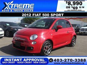 2012 Fiat 500 Sport Leather $69 b/w APPLY NOW DRIVE NOW