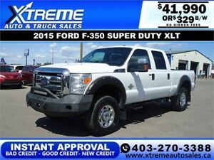 2015 Ford Super Duty F-350  XLT *INSTANT APPROVAL* $329/BW!