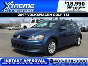 2017 VOLKSWAGEN GOLF TSI $109 B/W APPLY NOW DRIVE NOW