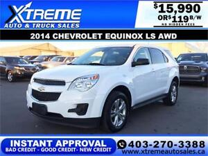2014 CHEVROLET EQUINOX LS AWD $119 B/W! APPLY NOW DRIVE NOW
