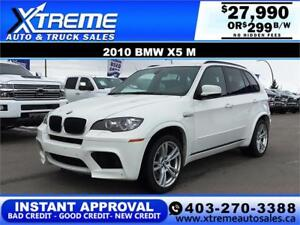 2010 BMW X5 M XDRIVE $299 BI-WEEKLY *INSTANT APPROVAL* APPLY NOW