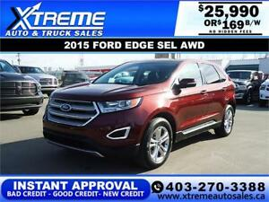 2015 FORD EDGE SEL AWD $169 B/W $0 DOWN APPLY NOW DRIVE NOW
