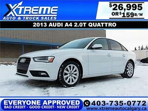2013 Audi A4 2.0T QUATTRO $159 bi-weekly APPLY NOW DRIVE NOW